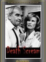 Предсмертный крик / Death Scream