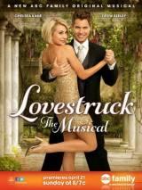 Безумно влюбленный: Мюзикл / Lovestruck: The Musical