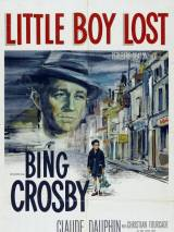 Маленький мальчик потерян / Little Boy Lost