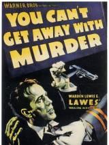 Преступление тебе с рук не сойдет / You Can`t Get Away with Murder