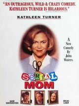 Мамочка-маньячка-убийца / Serial Mom