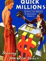 Легкие миллионы / Quick Millions