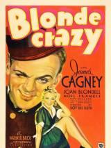 Безумная блондинка / Blonde Crazy