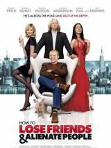 """Постер к фильму """"Как потерять друзей и заставить всех себя ненавидеть"""""""