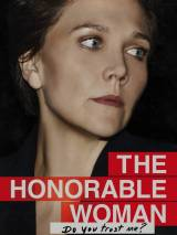 Благородная женщина / The Honourable Woman