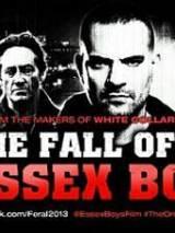 Падение эссекских парней / The Fall of the Essex Boys