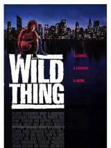 Дикая штучка / Wild Thing
