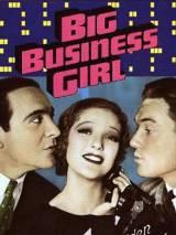 Большая бизнес-девочка / Big Business Girl