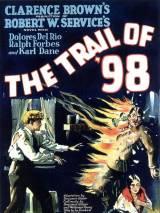 Тропа 98-ого / The Trail of `98
