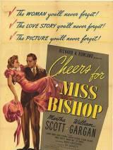За здоровье мисс Бишоп / Cheers for Miss Bishop