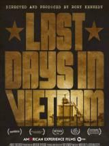 Последние дни во Вьетнаме / Last Days in Vietnam