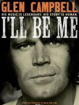 Глен Кэмпбелл / Glen Campbell Ill Be Me