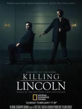 Убийство Линкольна / Killing Lincoln