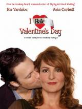 """Постер к фильму """"Я ненавижу день Святого Валентина"""""""