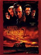 """Постер к фильму """"От заката до рассвета 2: Кровавые деньги из Техаса"""""""