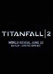 """Представлен новый тизер игры """"Titanfall 2"""""""