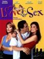 Любовь и секс / Love & Sex