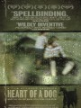 ������� ������ / Heart of a Dog