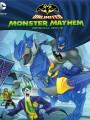 Безграничный Бэтмен: Хаос / Batman Unlimited: Monster Mayhem