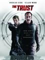 Доверие / The Trust