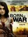 Порожденный войной / Born of War