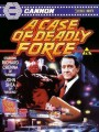 ������� ���� / A Case of Deadly Force