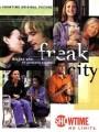 Одержимый город / Freak City