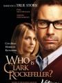 ��� ����� ����� ���������? / Who Is Clark Rockefeller?