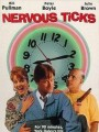 ����������� / Nervous Ticks