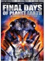 ��������� ��� ������� �����: ����� ����� / Final Days of Planet Earth
