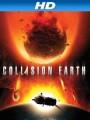 Столкновение Земли / Collision Earth