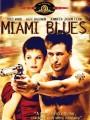 ������ ���� / Miami Blues
