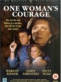 Мужество одной женщины / One Woman`s Courage