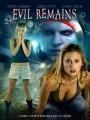 Дьявол возвращается / Evil Remains