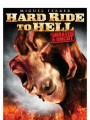 ������ ����� / Hard Ride to Hell