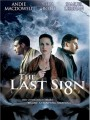 ��������� ���� / The Last Sign