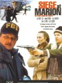 ������: ����� ������ / In the Line of Duty: Siege at Marion