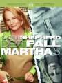 Марта за решеткой / Martha Behind Bars