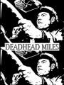 Порожняк / Deadhead Miles