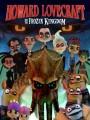 Говард Лавкрафт и Замерзшее Королевство / Howard Lovecraft & the Frozen Kingdom