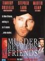 Убийство среди друзей / Murder Between Friends