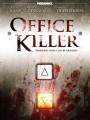 ������ � ����� / Office Killer