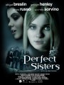 �������� ������ / Perfect Sisters