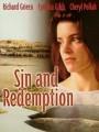 Первородный грех / Sin & Redemption
