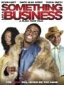 ���-�� ����� ������� / Something Like a Business