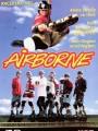 Крылатые роллеры / Airborne