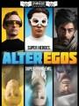 Альтер Эго / Alter Egos