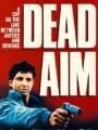 Мертвая цель / Dead Aim
