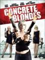 Настоящие блондинки / Concrete Blondes