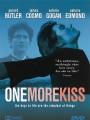 Еще один поцелуй / One More Kiss